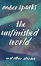 The Unfinished World and Other Stories