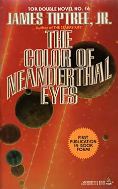 Tor Double #16: The Color of Neanderthal Eyes / And Strange At