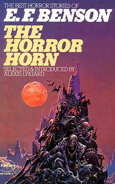 The Horror Horn and Other Stories:  The Best Horror Stories of E.F. Benson