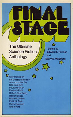 Final Stage:  The Ultimate Science Fiction Anthology