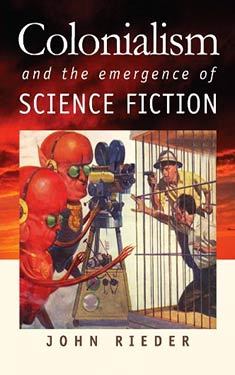 Colonialism and the Emergence of Science Fiction