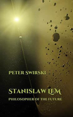 Stanislaw Lem:  Philosopher of the Future