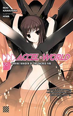 Accel World 6: Shrine Maiden of the Sacred Fire