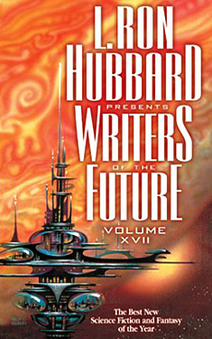 L. Ron Hubbard Presents Writers of the Future, Volume XVII