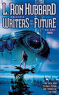 L. Ron Hubbard Presents Writers of the Future, Volume XXIII