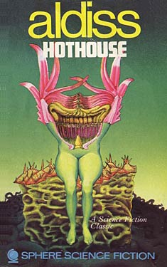 Hothouse / The Long Afternoon of Earth
