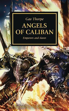 Angels of Caliban:  Emperors and Slaves
