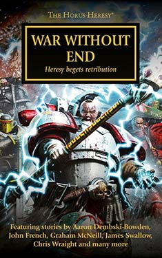 War Without End:  Heresy begets retribution