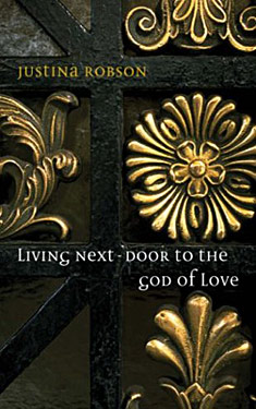 Living Next Door to the God of Love