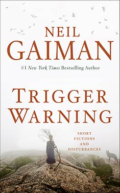 Trigger Warning:  Short Fictions and Disturbances