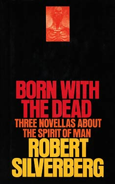 Born With the Dead: Three Novellas