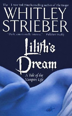 Lilith's Dream:  A Tale of the Vampire Life
