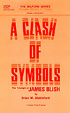 A Clash of Symbois: The Triumph of James Blish