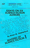 Masters of Science Fiction: Essays on Six Science Fiction Authors