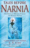 Tales Before Narnia