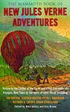 The Mammoth Book of New Jules Verne Adventures:  New Tales by the Heirs of Jules Verne