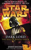 Dark Lord:  The Rise of Darth Vader