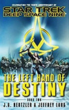 The Left Hand of Destiny: Book Two