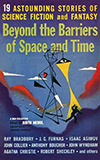 Beyond the Barriers of Space and Time