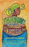 Transcendent: The Year's Best Transgender Speculative Fiction