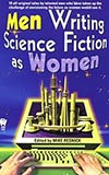 Men Writing Science Fiction as Women