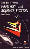 The Best from Fantasy and Science Fiction, Tenth Series