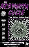 The Azathoth Cycle:  Tales of the Blind Idiot God