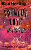 Rod Serling's Twilight Zone Revisited