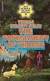 The Tournament of Thorns