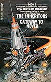 The Inheritors / The Gateway to Never