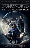The Corroded Man