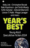 Year's Best Young Adult Speculative Fiction 2014