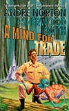 A Mind for Trade