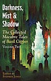 Darkness, Mist and Shadow: Volume 2
