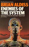 Enemies of the System:  A Tale of Homo Uniformis