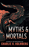 Myths and Mortals
