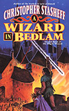 A Wizard in Bedlam