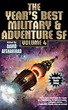 The Year's Best Military & Adventure SF: Volume 4