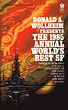 The 1985 Annual World's Best SF