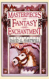 Masterpieces of Fantasy and Enchantment