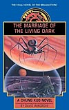 The Marriage of the Living Dark