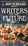 L. Ron Hubbard Presents Writers of the Future, Volume IX