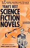 Year's Best Science Fiction Novels: 1953