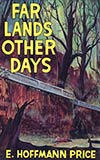 Far Lands, Other Days