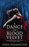 A Dance in Blood Velvet