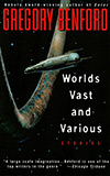 Worlds Vast and Various:  Stories