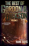 The Best of Gordon R. Dickson: Volume 1