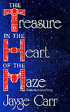 The Treasure in the Heart of the Maze
