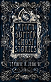 After-Supper Ghost Stories:  and Other Tales