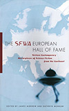 The SFWA European Hall of Fame: Sixteen Contemporary Masterpieces of Science Fiction from the Contin